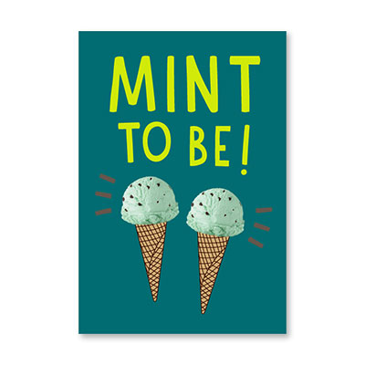 MINT TO BE!