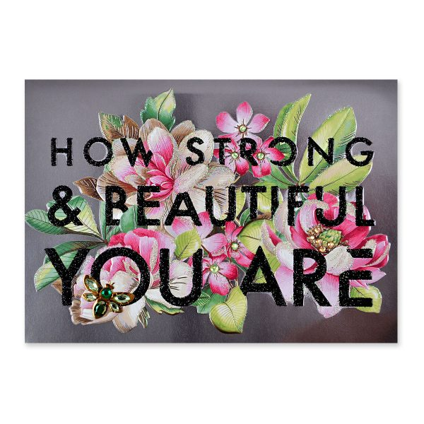 STRONG AND BEAUTIFUL FLORAL